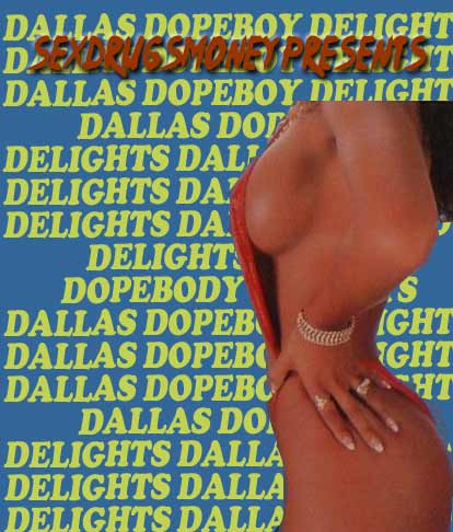 Dallas-Dopeboy-Delights